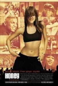 Honey (2003) ขยับรัก จังหวะร้อน