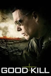 Good Kill (2015) โดรนพิฆาต ล่าพลิกโลก