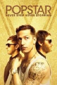 Popstar: Never Stop Never Stopping (2016) ป๊อปสตาร์: คนมันป๊อป สต๊อปไม่ได้
