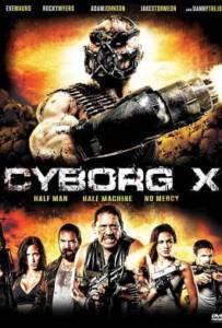 Cyborg X (2016) ไซบอร์ก X สงครามถล่มทัพจักรกล