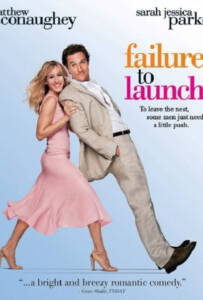Failure to Launch (2006) จัดฉากรัก...กำจัดลูกแหง่