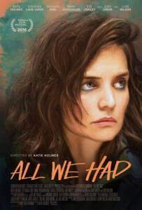 All We Had (2016)