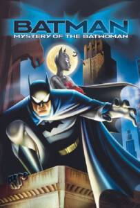 Batman Mystery of the Batwoman (2003) แบทแมน กับปริศนาของแบทวูแมน