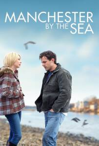 Manchester by the Sea (2017) แค่ใครสักคน