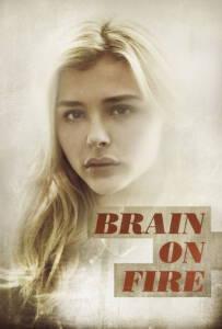 Brain on Fire (2017) เผชิญหน้า ถ้าปาฏิหาริย์