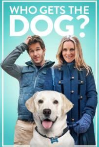 Who Gets the Dog (2016) ฮู เก็ด เดอะ ด็อก