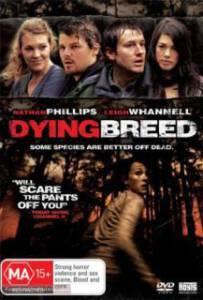 Dying Breed (2008) พันธุ์นรกขย้ำโลก