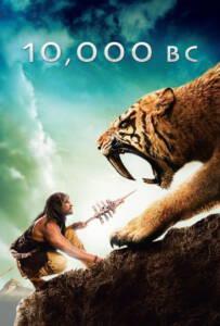 10000 BC (2008) บุกอาณาจักรโลก 10000 ปี