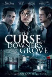 The Curse of Downers Grove (2015) โรงเรียนต้องคำสาป