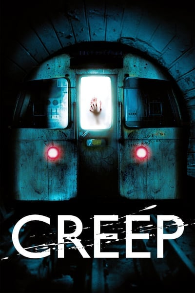 Creep อสูรใต้ดิน คนกินมนุษย์ 2004