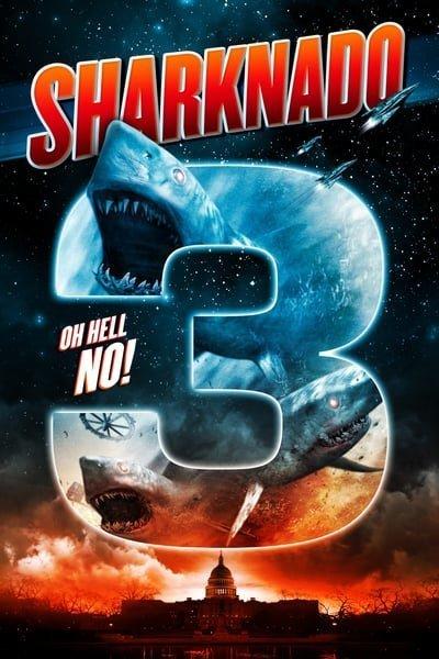 Sharknado 3 Oh Hell No! (2015)