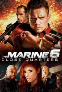 The Marine 6 Close Quarters (2018)