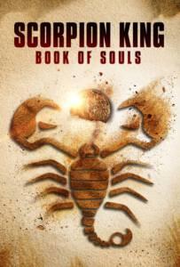 The Scorpion King Book of Souls (2018) เดอะ สกอร์เปี้ยน คิง 5 ชิงคัมภีร์วิญญาณ