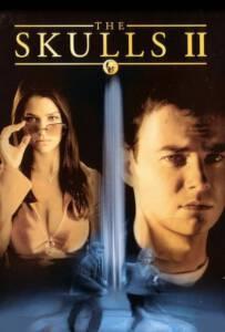 The Skulls II (2002) องค์กรลับกระโหลก 2