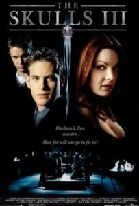 The Skulls III (2004)