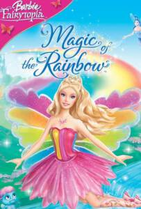 Barbie Fairytopia Magic of the Rainbow (2007)