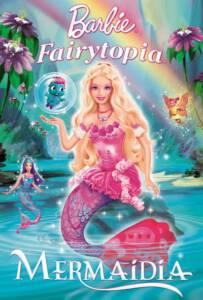 Barbie Fairytopia Mermaidia (2006) นางฟ้าบาร์บี้ในดินแดนใต้สมุทร ภาค 7