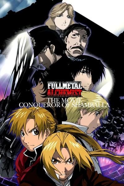 Fullmetal Alchemist the Movie Conqueror of Shamballa (2005)