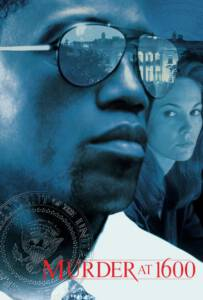 Murder at 1600 (1997) กระชากเหี้ยม 1600