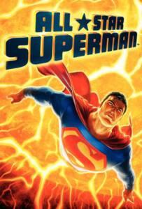 All Star Superman (2011) ศึกอวสานซูเปอร์แมน