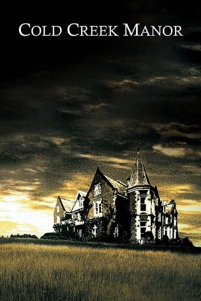 Cold Creek Manor (2003) ทวงเลือดคฤหาสน์ฝังแค้น