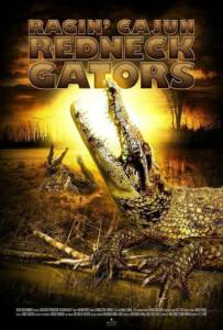 Alligator Alley (Ragin Cajun Redneck Gators) (2013)