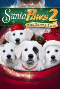 Santa Paws 2 The Santa Pups (2012)