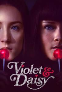 Violet And Daisy (2011) เปรี้ยวซ่า…ล่าเด็ดหัว