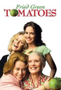 Fried Green Tomatoes (1991) มิตรภาพ หัวใจ และความทรงจำ
