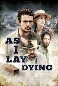 As I Lay Dying (2013) มหรสพชีวิต ความรัก ความหวัง ความตาย