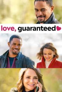 Love, Guaranteed (2020) รัก... รับประกัน