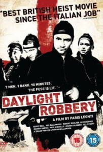 Daylight Robbery (2008) ข้าเกิดมาปล้น