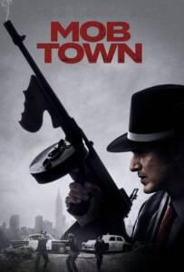 Mob Town (2019)