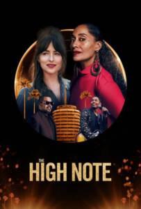 The High Note (2020) ไต่โน้ตหัวใจตามฝัน