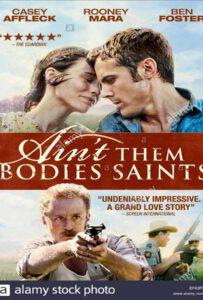 Ain't Them Bodies Saints (2013) นานแค่ไหน...ถ้าใจจะอยู่เพื่อเธอ