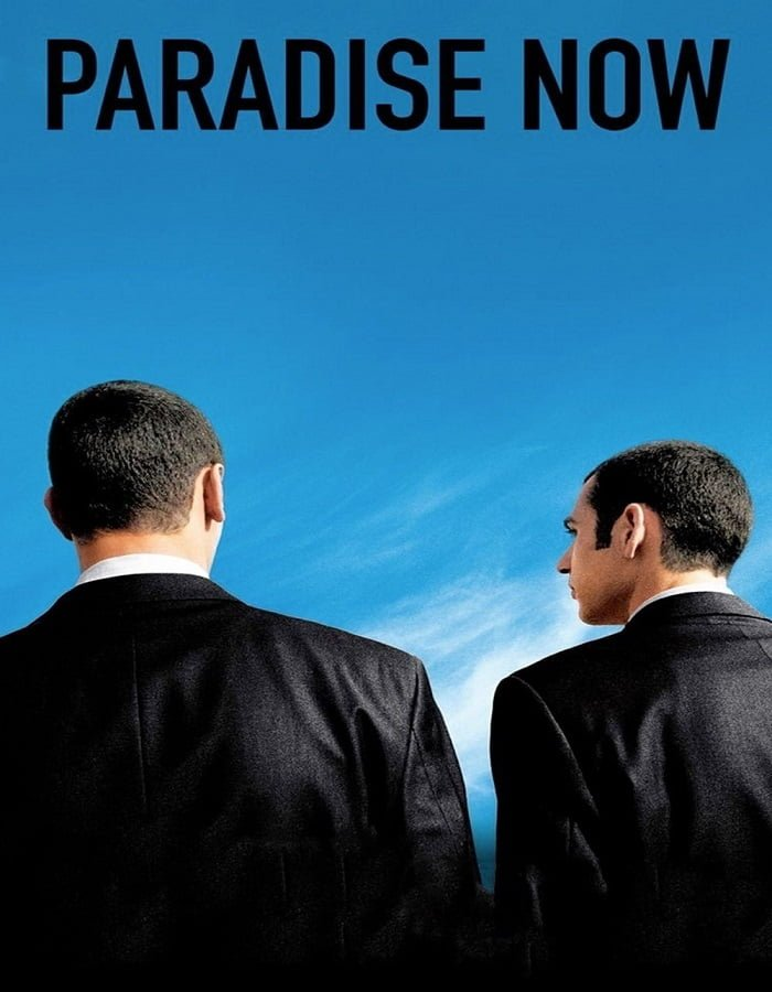 Paradise Now (2005) อุดมการณ์ปลิดโลก