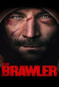The Brawler (2018)