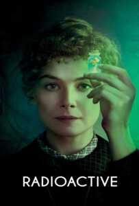 Radioactive (2020) มาดามคูรี ยอดหญิงเรเดียม
