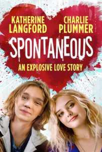 Spontaneous (2020) ระเบิดรักไม่ทันตั้งตัว
