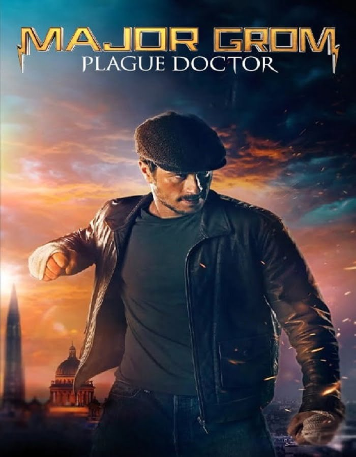 Major Grom: Plague Doctor (2021) ฮีโร่ปราบวายร้าย