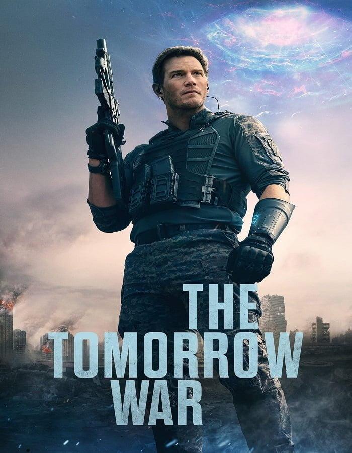The Tomorrow War (2021) เดอะ ทูมอร์โรว์ วอร์