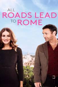 All Roads Lead to Rome (2015) รักยุ่งยุ่ง พุ่งไปโรม