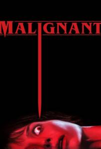 Malignant (2021) มาลิกแนนท์ ชั่วโคตรร้าย